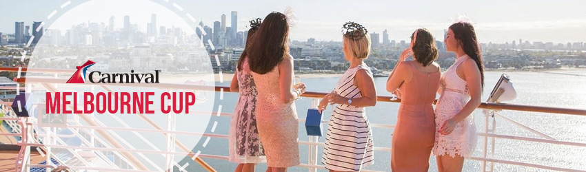 Carnival Melbourne Cup Cruises in 2021!
